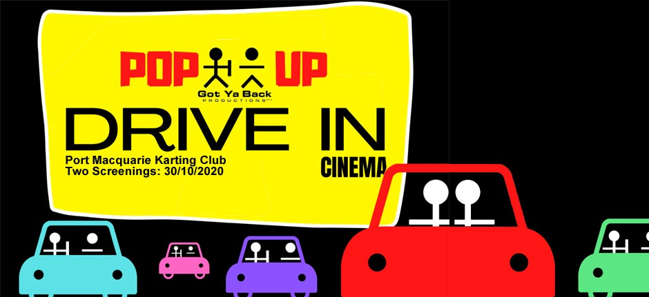 Drive-In Movies Return To Port Macquarie 30-10-20 !